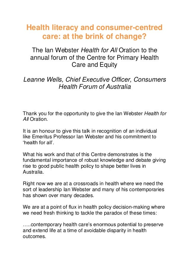 Health literacy and consumer-centred care: at the brink of change? The Ian Webster Health for All Oration to the annual fo...