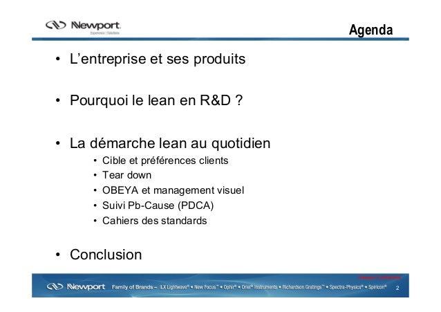 2 Newport Confidential Agenda • L'entreprise et ses produits • Pourquoi le lean en R&D ? • La démarche lean au quotidie...
