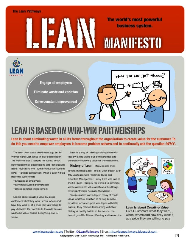 [1] Lean is about Creating Value Give Customers what they want, when, where and how they want it, at a price they are will...