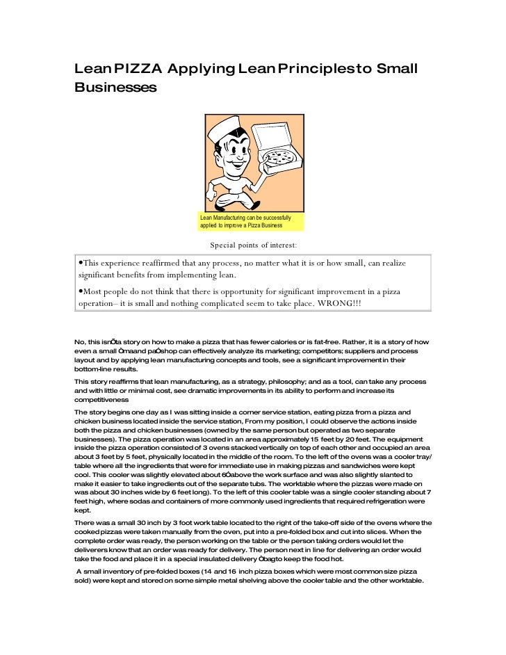 Lean PIZZA Applying Lean Principles to Small Businesses                                             Lean Manufacturing can...