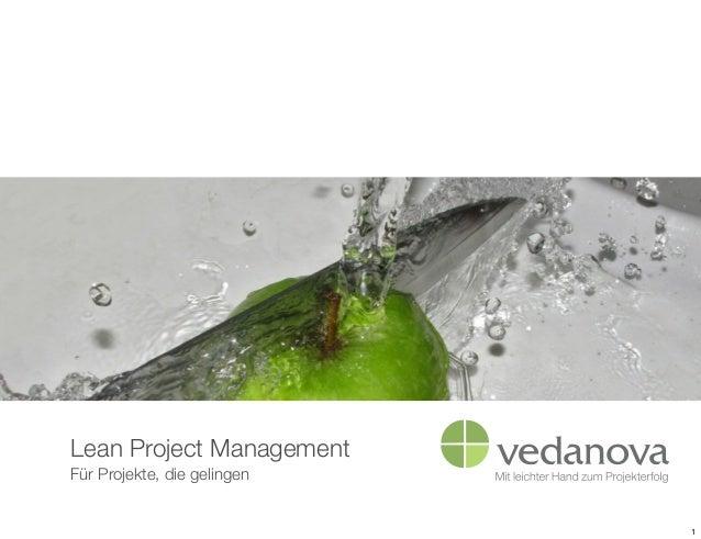 Lean Project ManagementFür Projekte, die gelingen                             1