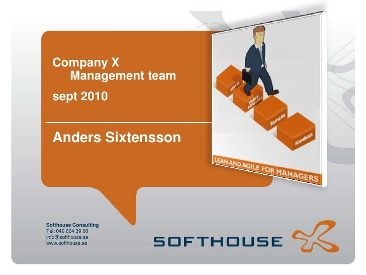 Anders Sixtensson<br />Company X Management team<br />sept2010<br />