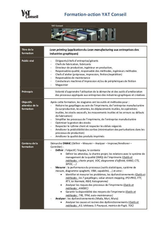 Formation-action YAT Conseil Titre de la formation Lean printing (application du Lean manufacturing aux entreprises des in...