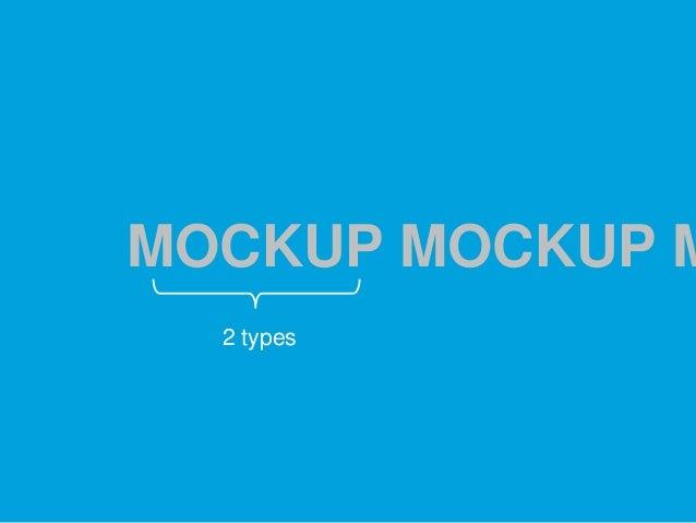 MOCKUP MOCKUP M 2 types