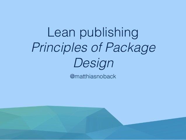 Lean publishing Principles of Package Design @matthiasnoback