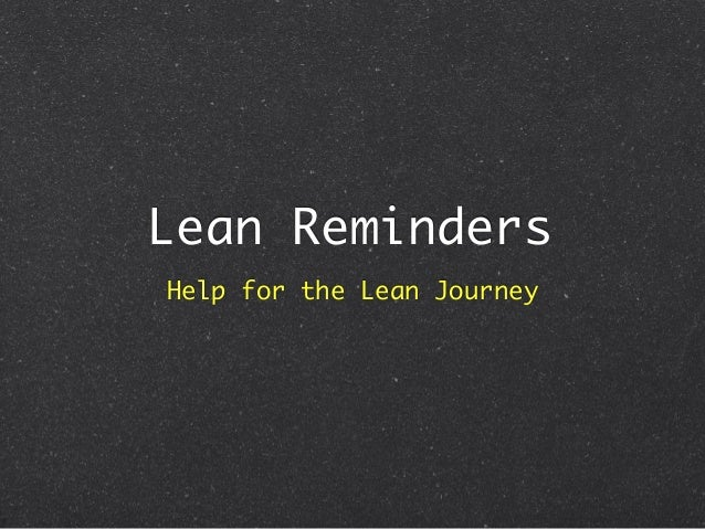 Lean Reminders Help for the Lean Journey
