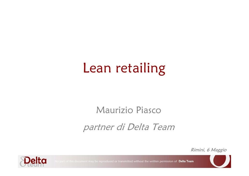 Lean retailing                                                Maurizio Piasco                                     partner ...