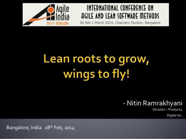 - Nitin Ramrakhyani Director – Products, Digite Inc.  Bangalore, India. 28th Feb, 2014