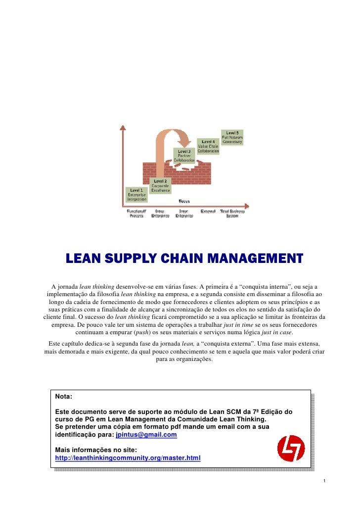 """LEAN SUPPLY CHAIN MANAGEMENT    A jornada lean thinking desenvolve-se em várias fases. A primeira é a """"conquista interna"""",..."""