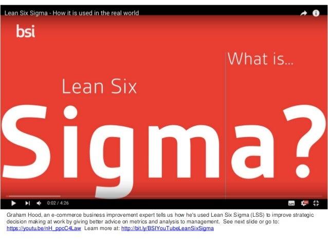 Graham Hood, an e-commerce business improvement expert tells us how he's used Lean Six Sigma (LSS) to improve strategic de...