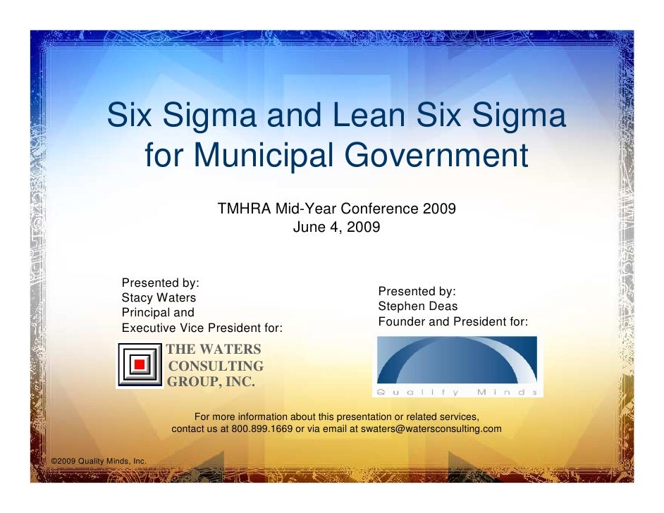 Six Sigma and Lean Six Sigma                 for Municipal Government                                      TMHRA Mid-Year ...