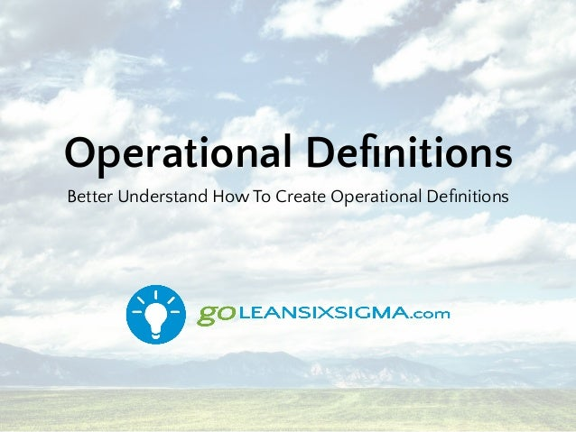 Operational Definitions Better Understand How To Create Operational Definitions