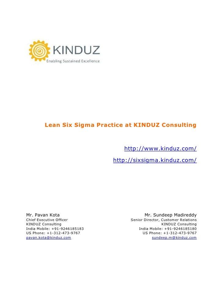Lean Six Sigma Practice at KINDUZ Consulting                                      http://www.kinduz.com/                  ...