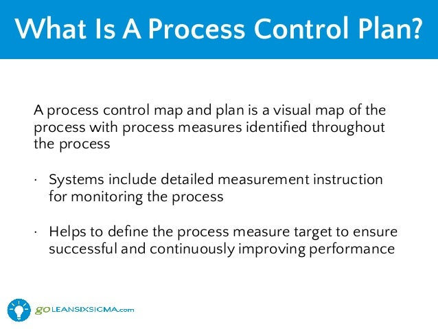 Lean Six Sigma Process Control Plan - Goleansixsigma.Com