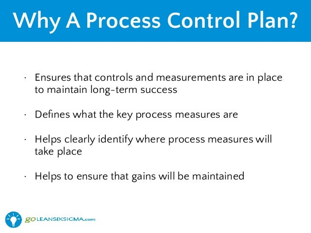 Lean Six Sigma Process Control Plan  GoleansixsigmaCom