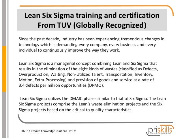 Lean Six Sigma training and certification From TUV (Globally Recognized) Since the past decade, industry has been experien...