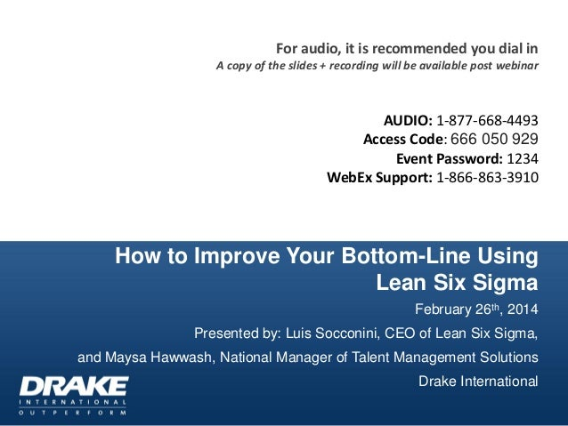 For audio, it is recommended you dial in A copy of the slides + recording will be available post webinar  AUDIO: 1-877-668...