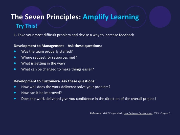 The Seven Principles:  Amplify Learning <ul><li>Try This!   </li></ul><ul><li>1.  Take your most difficult problem and dev...