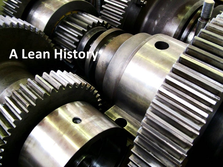 A Lean History A Lean History