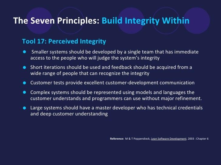 The Seven Principles:   Build Integrity Within <ul><li>Tool 17: Perceived Integrity </li></ul><ul><li>Smaller systems shou...