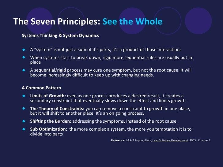 "The Seven Principles:  See the Whole   <ul><li>Systems Thinking   & System Dynamics   </li></ul><ul><li>A ""system"" is not ..."