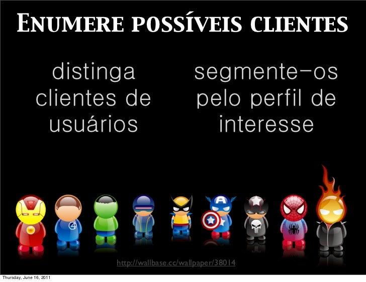 Enumere possíveis clientes                 distinga                       segmente-os               clientes de           ...