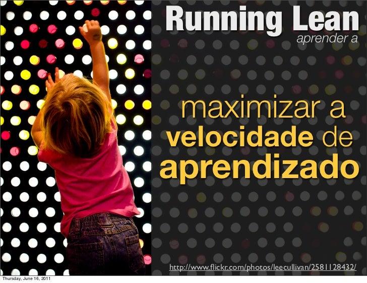 Running Lean                      aprender a                             maximizar a                          velocidade d...