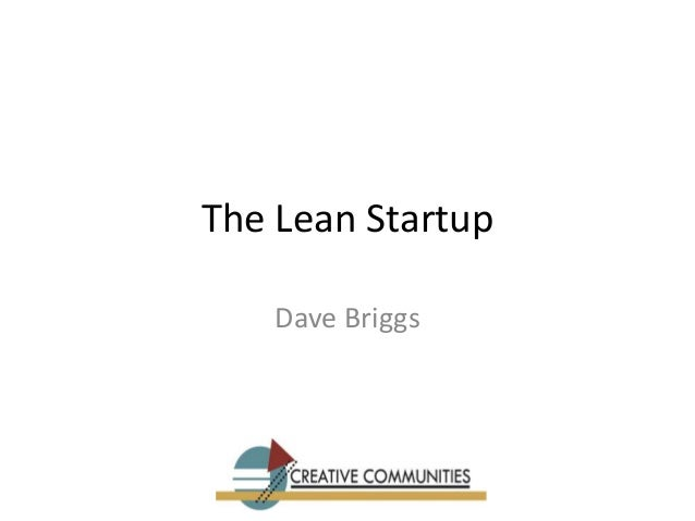 The Lean Startup Dave Briggs