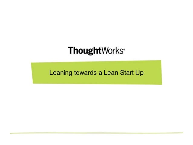 Leaning towards a Lean Start Up