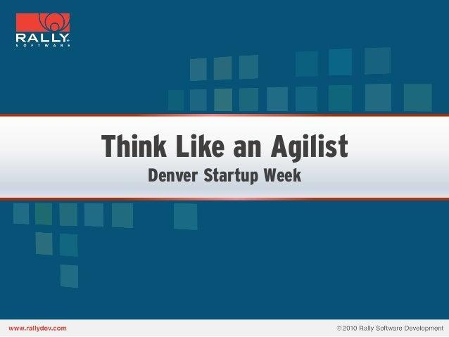 Think Like an Agilist   Denver Startup Week
