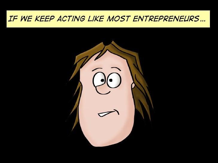 Lean Startup for Smart Entrepreneurs Slide 3