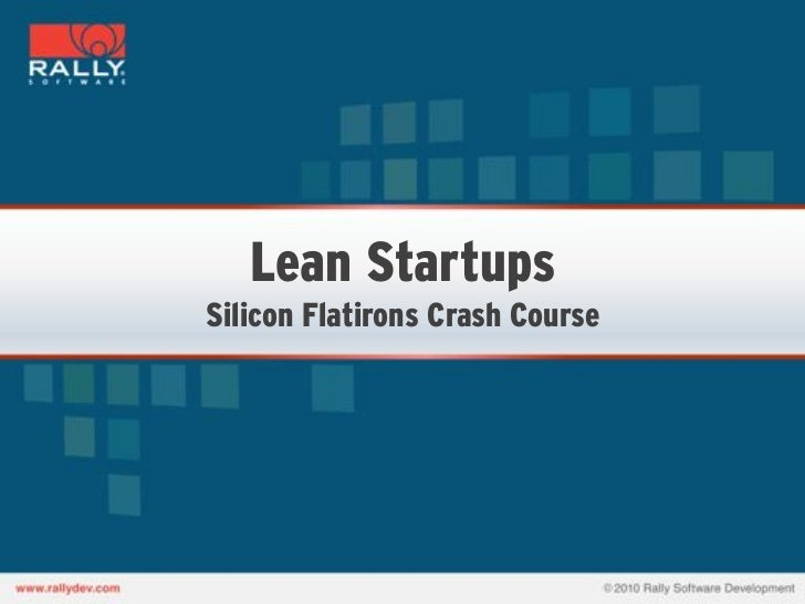 Lean StartupsSilicon Flatirons Crash Course