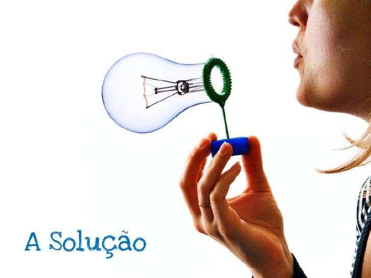 """DemoTeste a solução comum """"demo"""" antes deconstruir o produto,o demo vai permitirque você valida se asolução cabe noproblema"""
