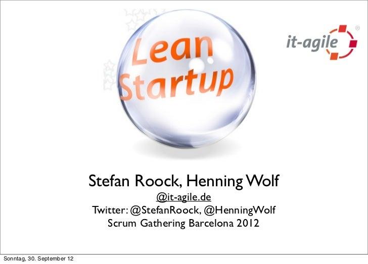 Stefan Roock, Henning Wolf                                         @it-agile.de                            Twitter: @Stefa...