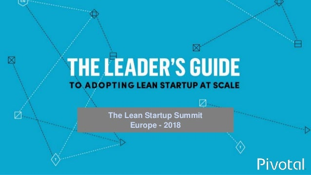 1 The Lean Startup Summit Europe - 2018