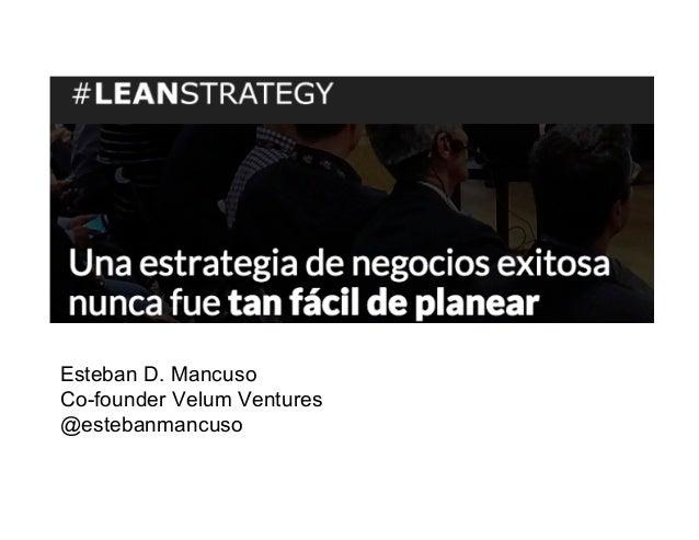 Esteban D. Mancuso Co-founder Velum Ventures @estebanmancuso