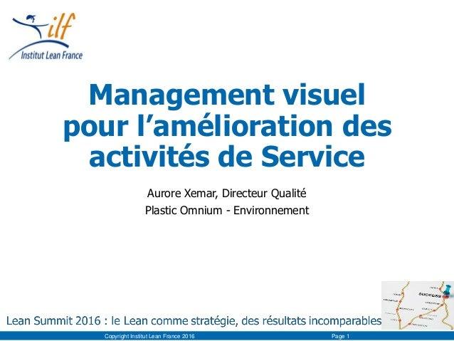 Management visuel pour l'amélioration des activités de Service Aurore Xemar, Directeur Qualité Plastic Omnium - Environnem...