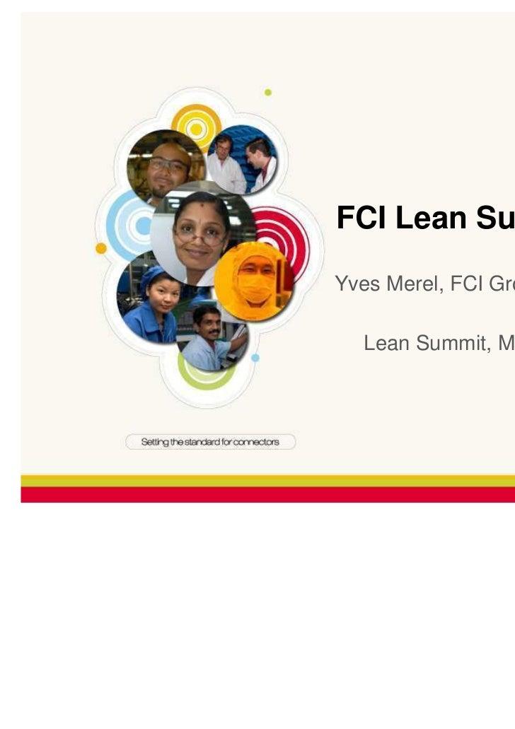 FCI Lean Supply ChainYves Merel, FCI Group Lean Director   Lean Summit, March 30th 2010