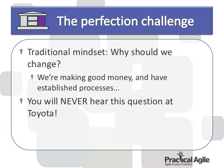 8.    Use only well-tested technology that serves your people and      process.9.    Grow leaders from within who thorough...