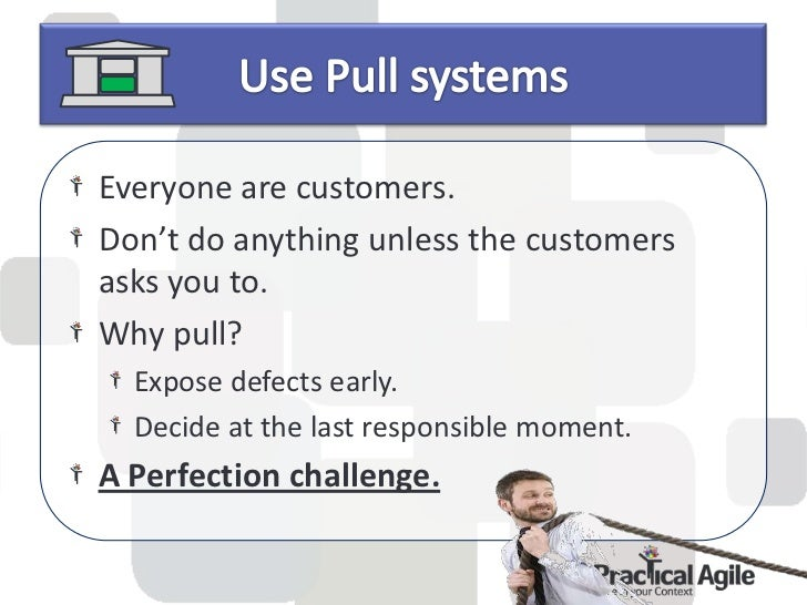 Toyota usesBIG     visual tools to signalproblems, communicate, and coordinate apull system.Color coding.Kanban – Visual c...