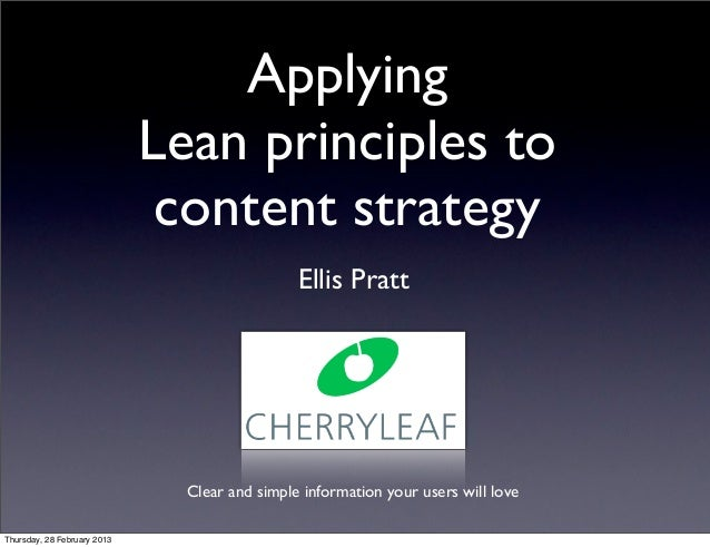 Applying                             Lean principles to                              content strategy                     ...