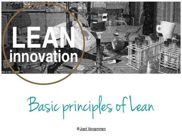 LEAN innovation  Basic principles of Lean  @Joeri Vercammen
