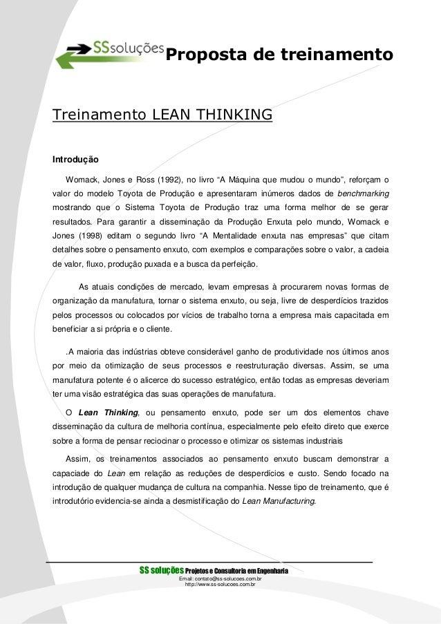"""Proposta de treinamentoTreinamento LEAN THINKINGIntrodução    Womack, Jones e Ross (1992), no livro """"A Máquina que mudou o..."""
