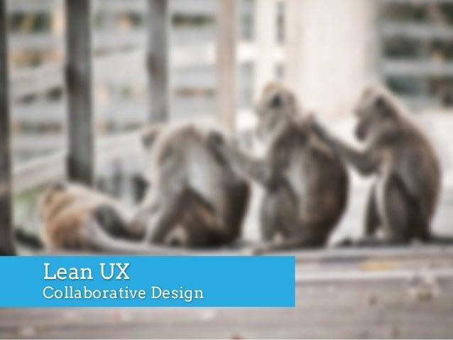 Lean UX Collaborative Design