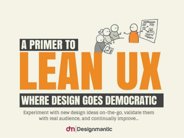 A Primer To Lean UX: Where Design Goes Democratic