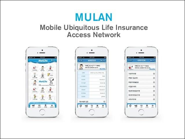 MULAN Mobile Ubiquitous Life Insurance Access Network