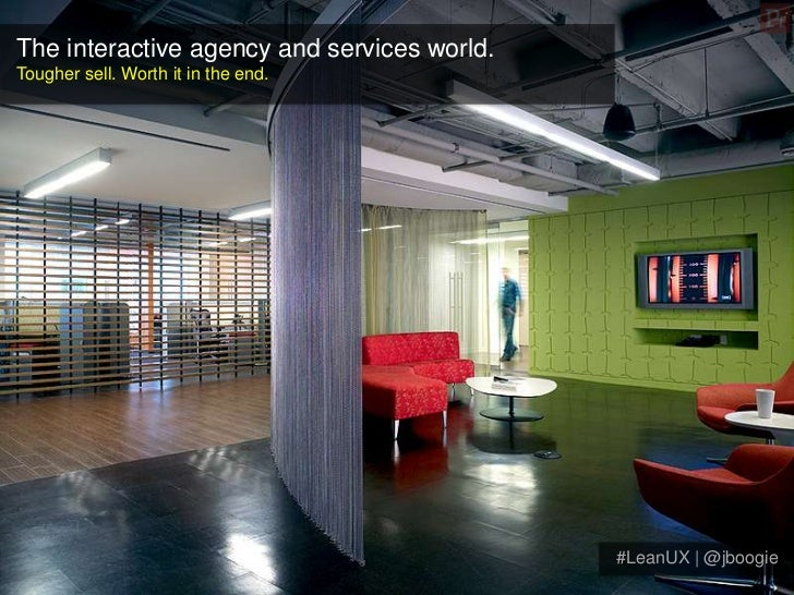 The interactive agency and services world.Tougher sell. Worth it in the end.                                             #...