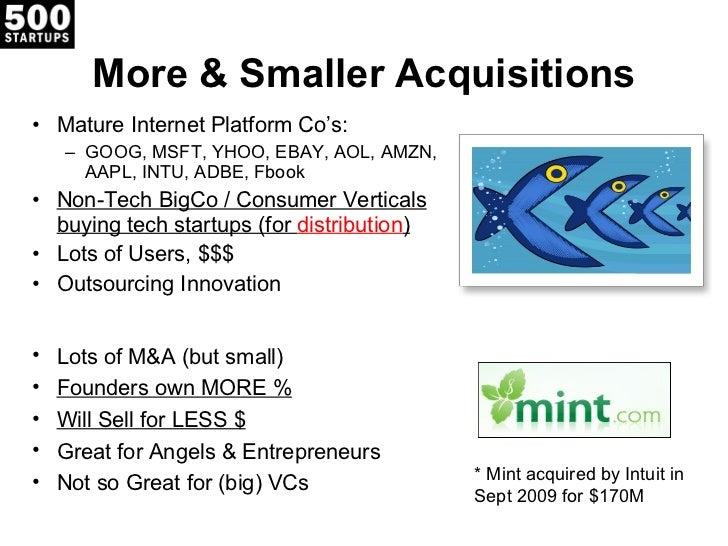 More & Smaller Acquisitions <ul><li>Mature Internet Platform Co 's: </li></ul><ul><ul><li>GOOG, MSFT, YHOO, EBAY, AOL, AMZ...