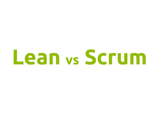 Lean vs Scrum