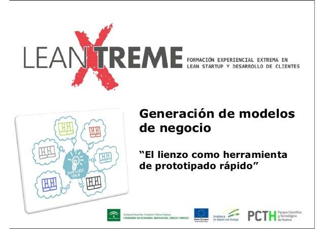 """Generación de modelos de negocio """"El lienzo como herramienta de prototipado rápido"""""""